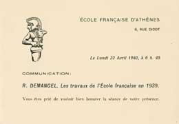 EFA 7 ADM n. c. : Carton d'invitation à la conférence donnée par R. Demangel sur les travaux de l'EFA en 1939, 22 avril 1940.