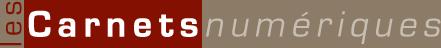 Les Carnets numeriques